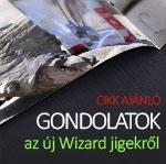 Gondolatok az új Wizard jigekről
