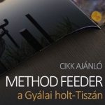Method feeder a Gyálai holt-Tiszán
