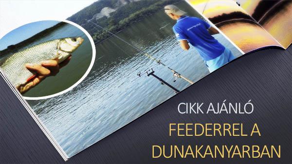 Feederrel a Dunakanyarban