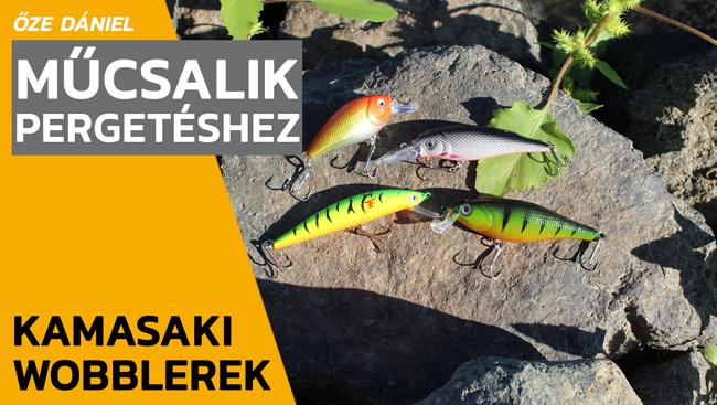 Kamasaki wobblerek – 1. rész