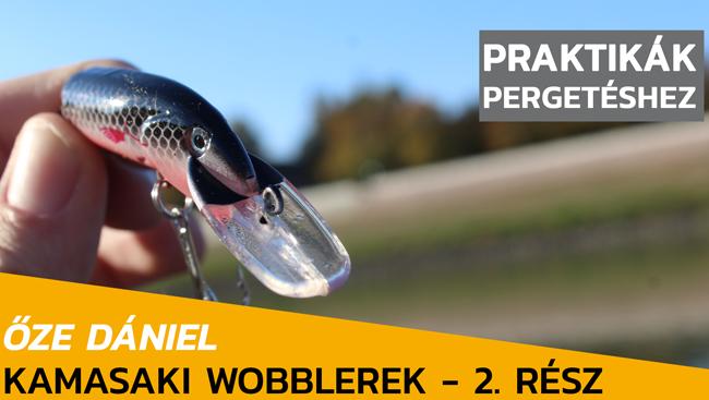 Kamasaki wobblerek – 2. rész